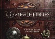 Game of Thrones : le livre de Westeros en 3D !