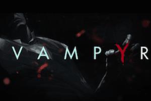 vampyr teaser